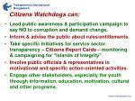 citizens watchdogs can