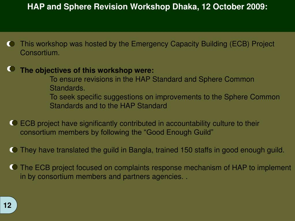 HAP and Sphere Revision Workshop Dhaka, 12 October 2009: