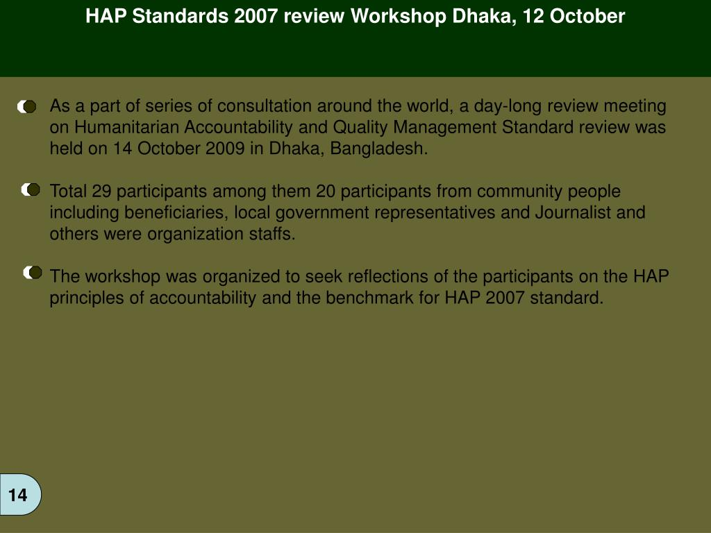 HAP Standards 2007 review Workshop Dhaka, 12 October