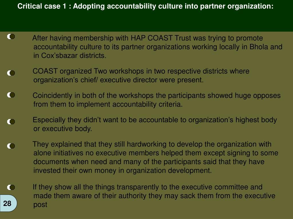 Critical case 1 : Adopting accountability culture into partner organization: