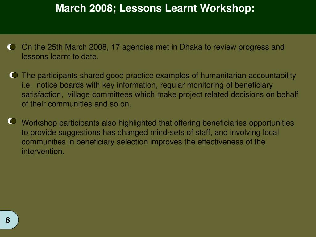 March 2008; Lessons Learnt Workshop: