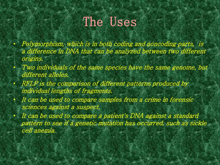 The uses