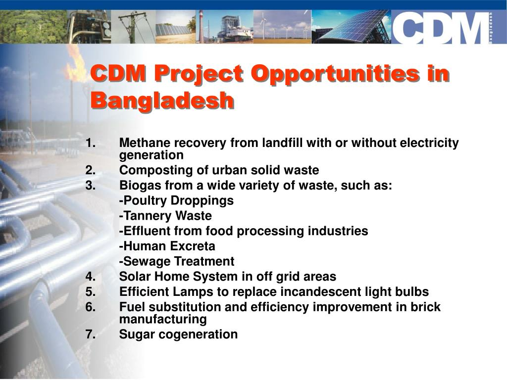 CDM Project Opportunities in Bangladesh