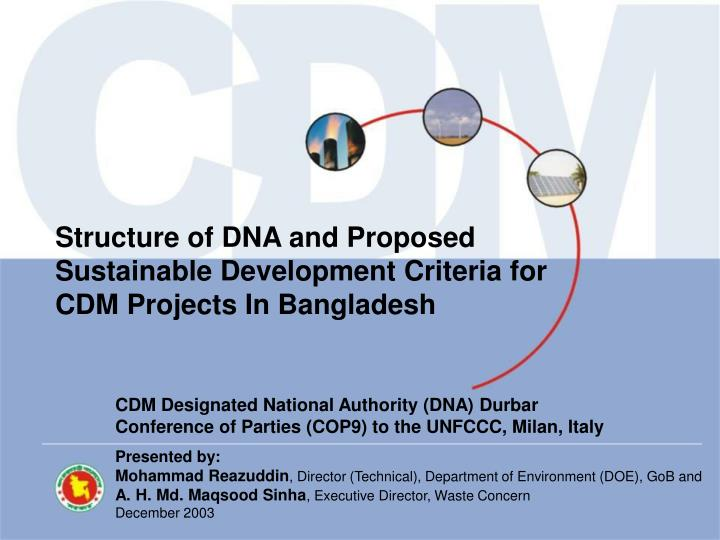 Structure of DNA and Proposed  Sustainable Development Criteria for CDM Projects In Bangladesh