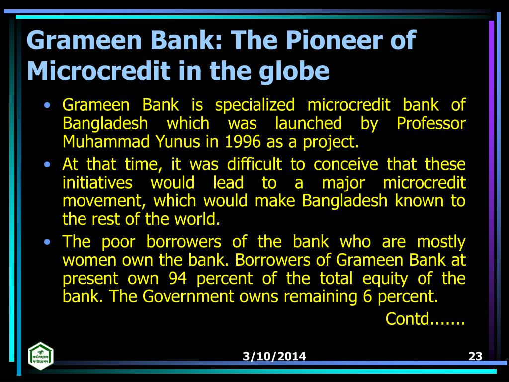 Grameen Bank: The Pioneer of Microcredit in the globe