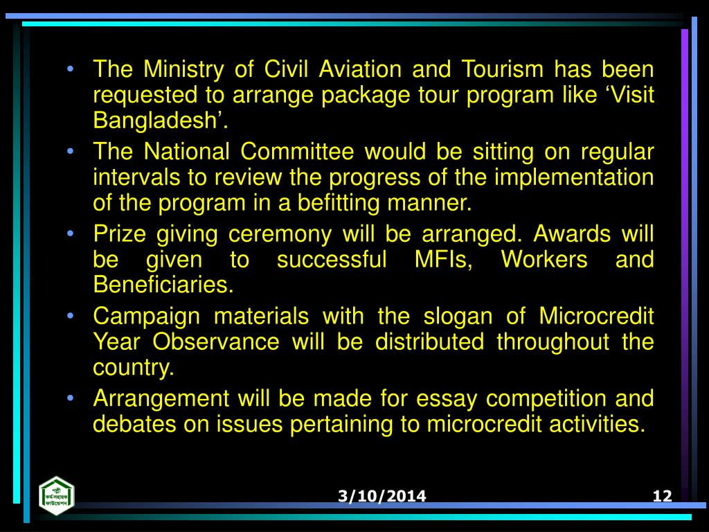 The Ministry of Civil Aviation and Tourism has been requested to arrange package tour program like Visit Bangladesh.