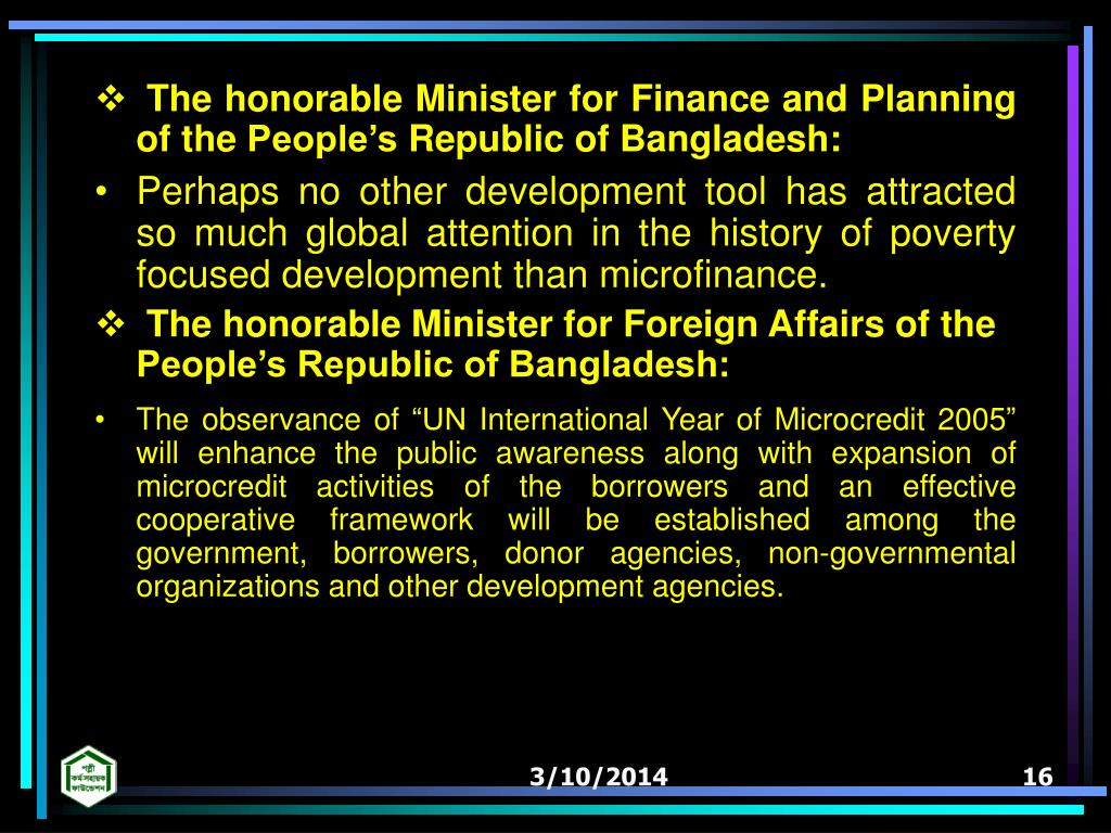 The honorable Minister for Finance and Planning of the Peoples Republic of Bangladesh: