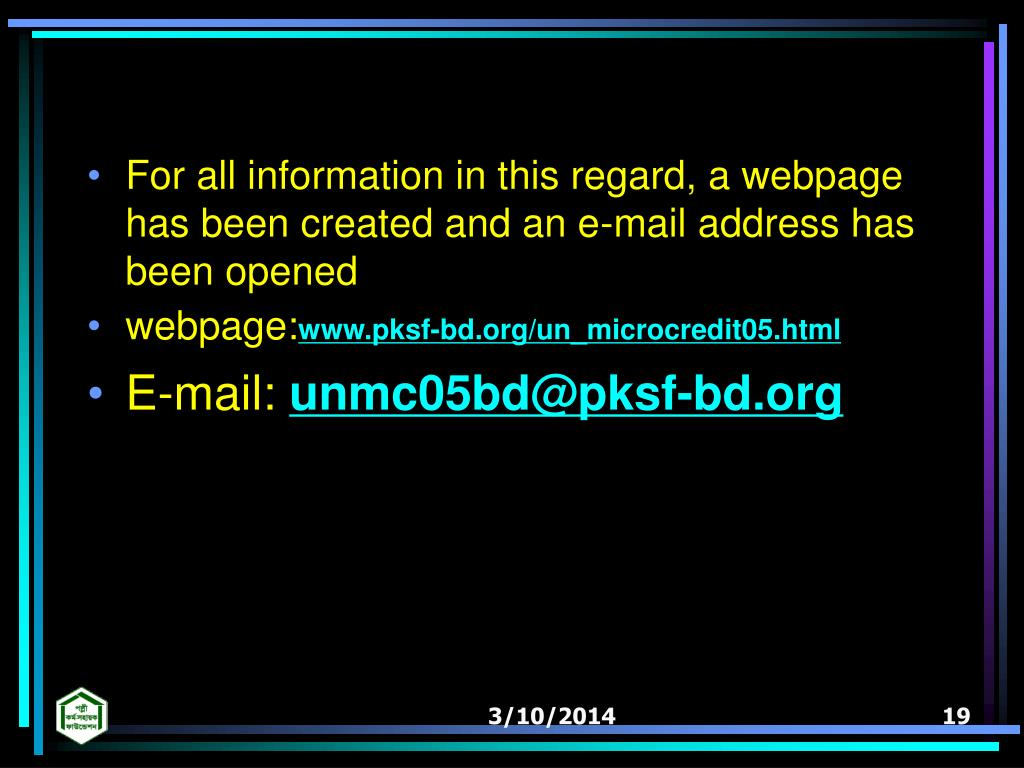 For all information in this regard, a webpage has been created and an e-mail address has been opened