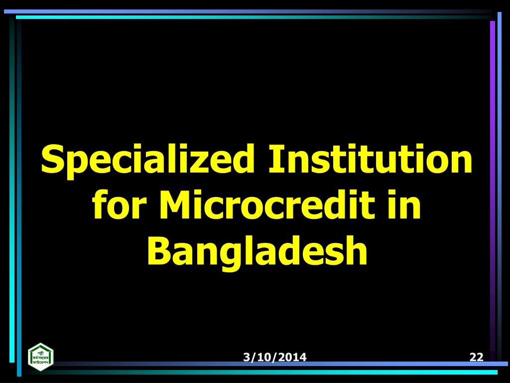 Specialized Institution for Microcredit in Bangladesh