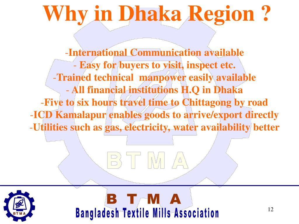 Why in Dhaka Region ?