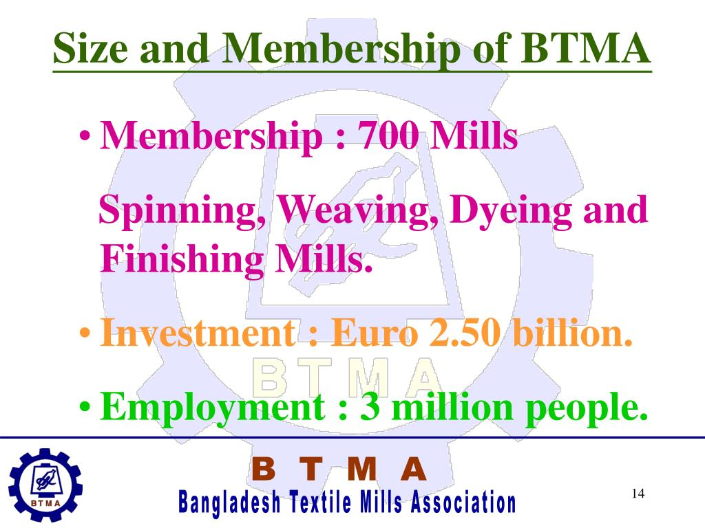 Size and Membership of BTMA