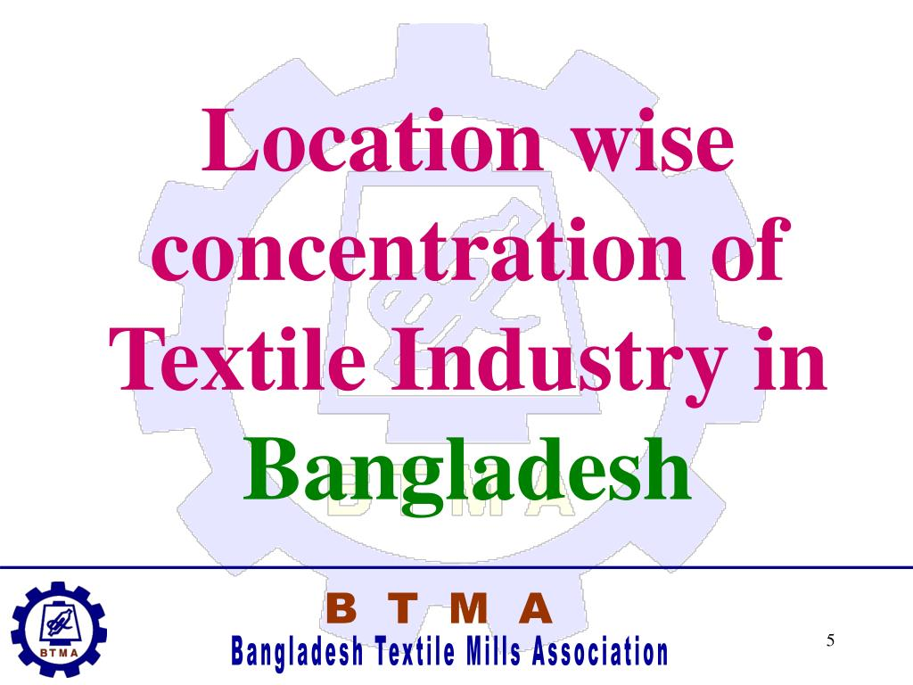 Location wise concentration of Textile Industry in