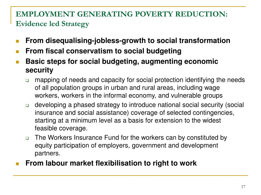 EMPLOYMENT GENERATING POVERTY REDUCTION: