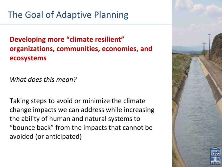 The Goal of Adaptive Planning