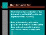 regular activities