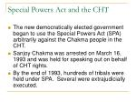special powers act and the cht