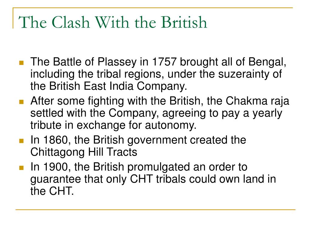 The Clash With the British