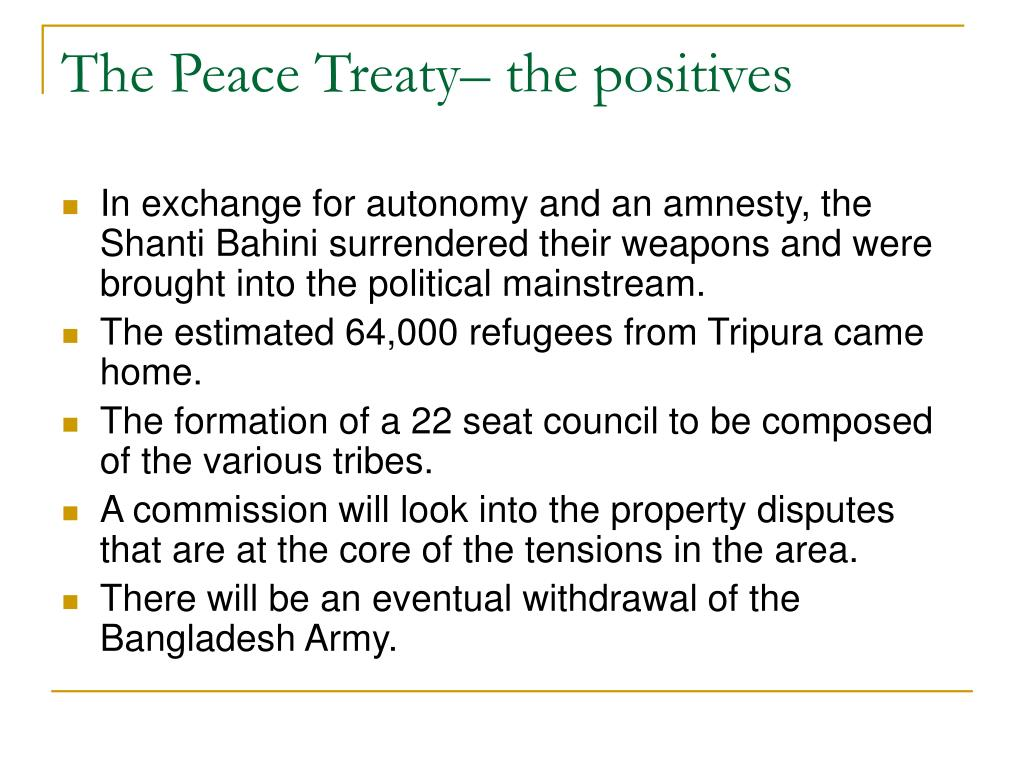 The Peace Treaty– the positives