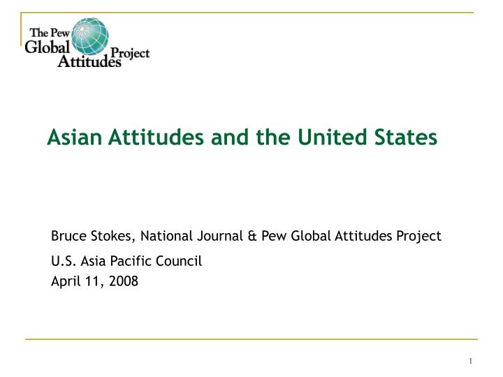 Asian attitudes and the united states l.jpg