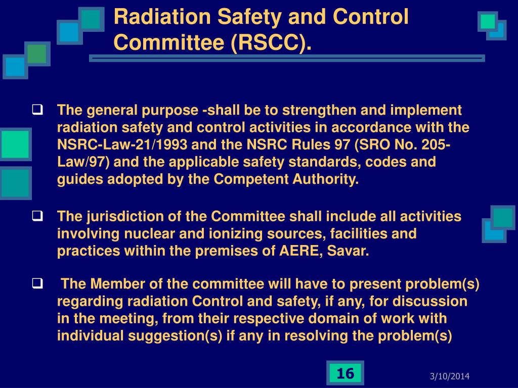 Radiation Safety and Control Committee (RSCC).