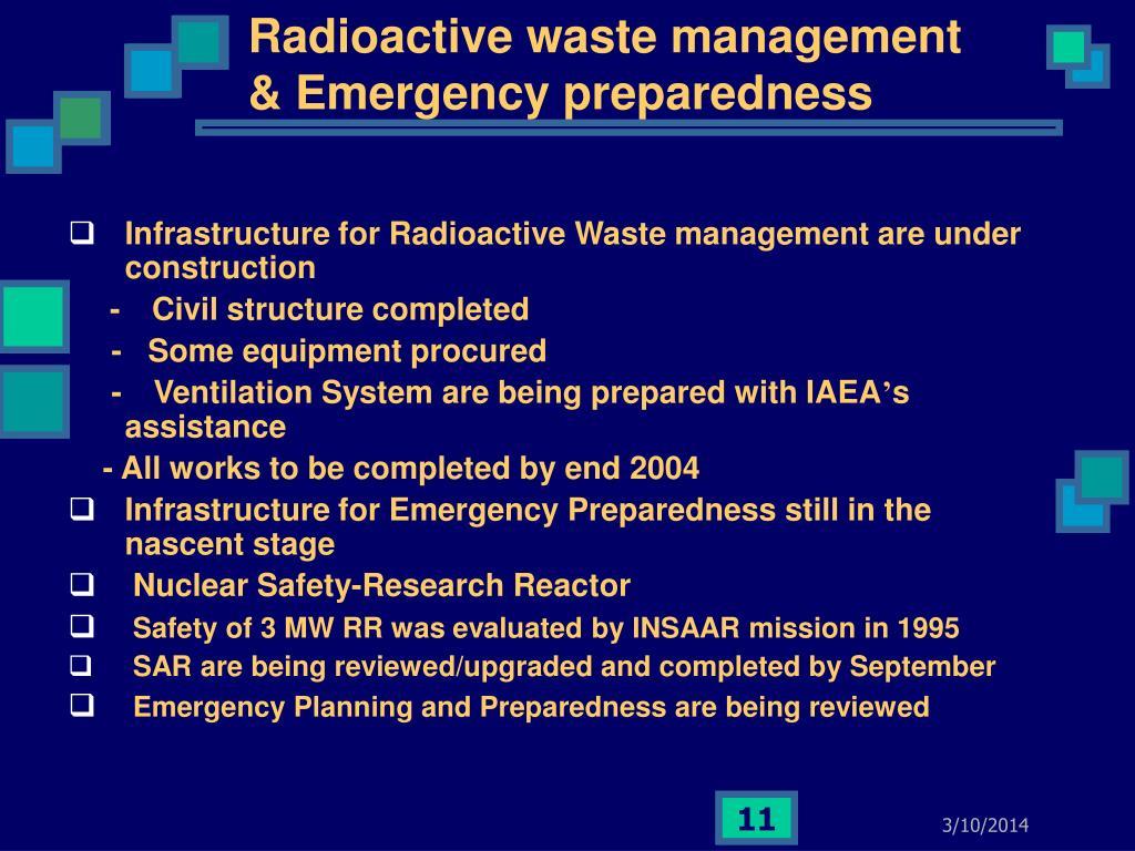 Radioactive waste management & Emergency preparedness