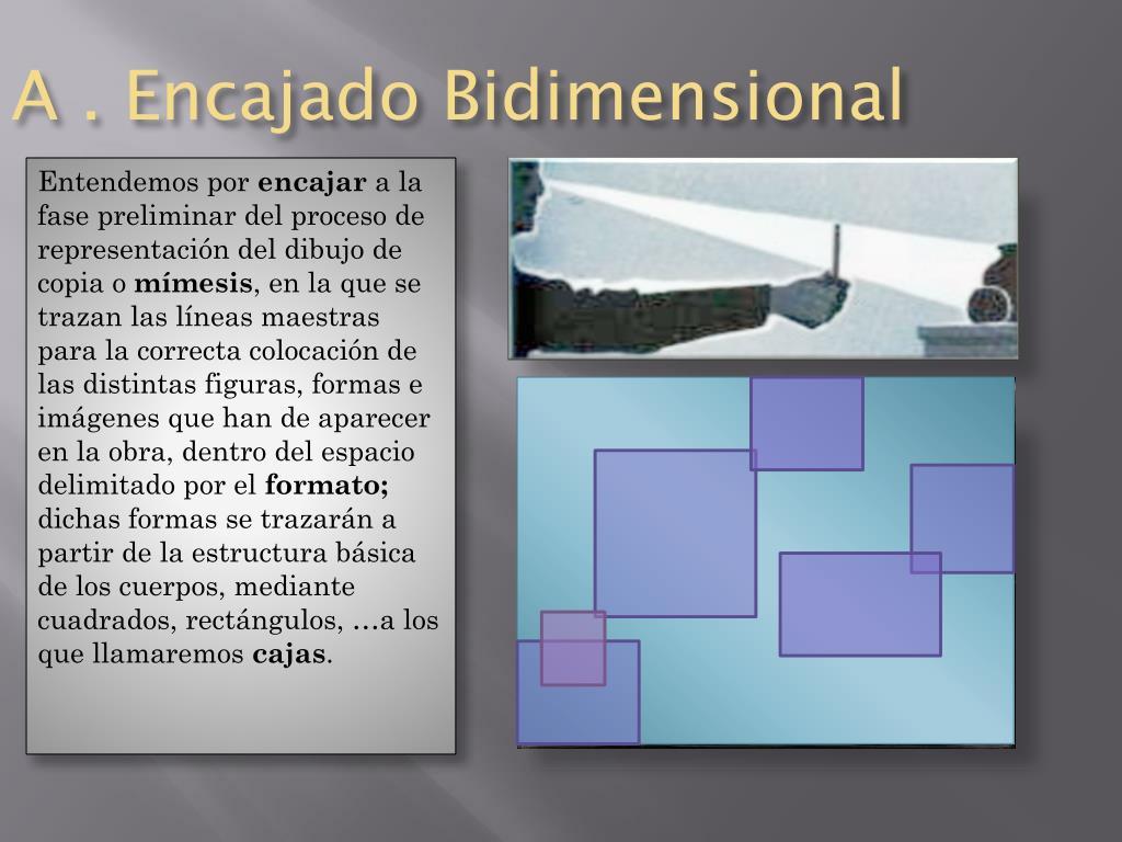 A . Encajado Bidimensional