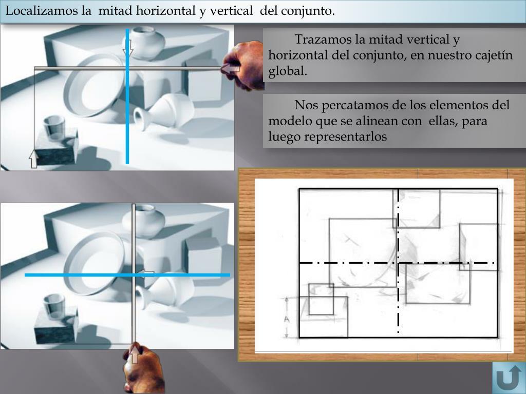 Localizamos la  mitad horizontal y vertical  del conjunto.