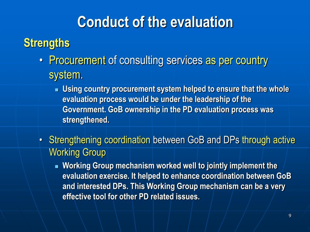 Conduct of the evaluation