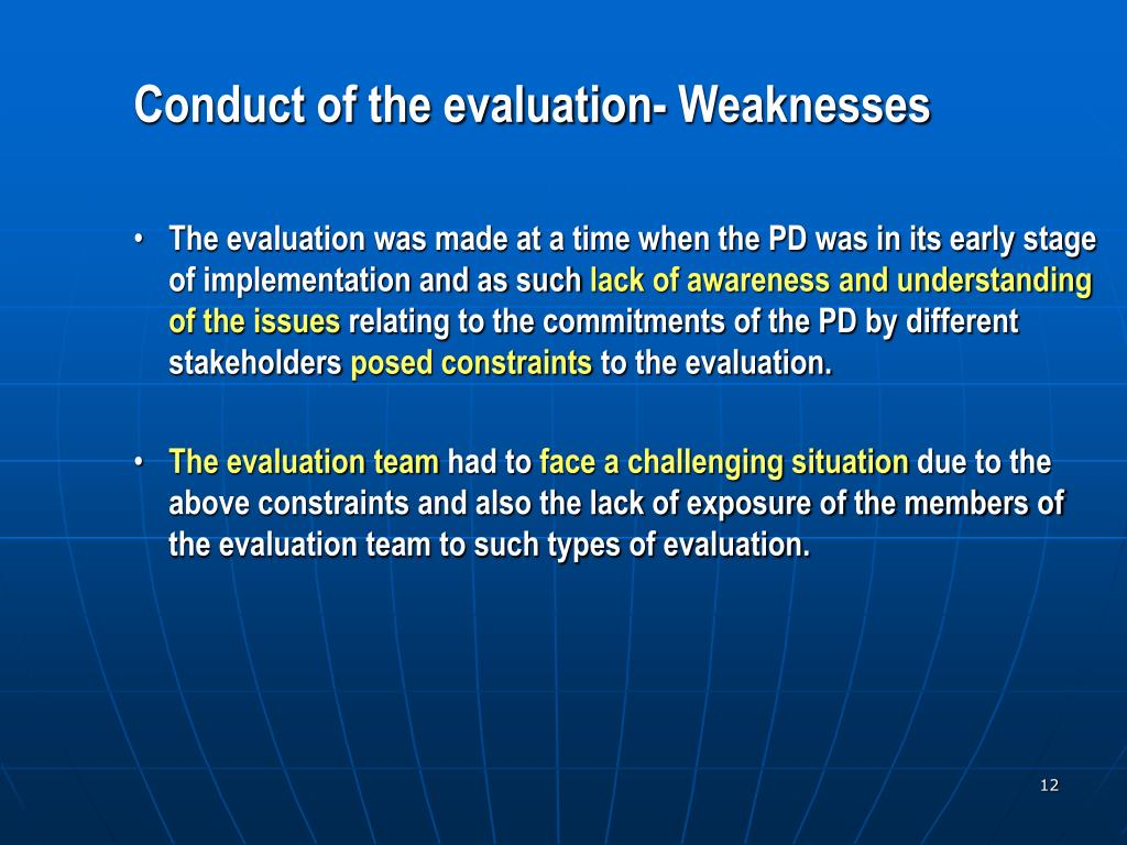 Conduct of the evaluation- Weaknesses