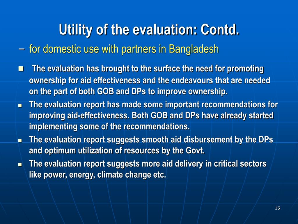 Utility of the evaluation: Contd.