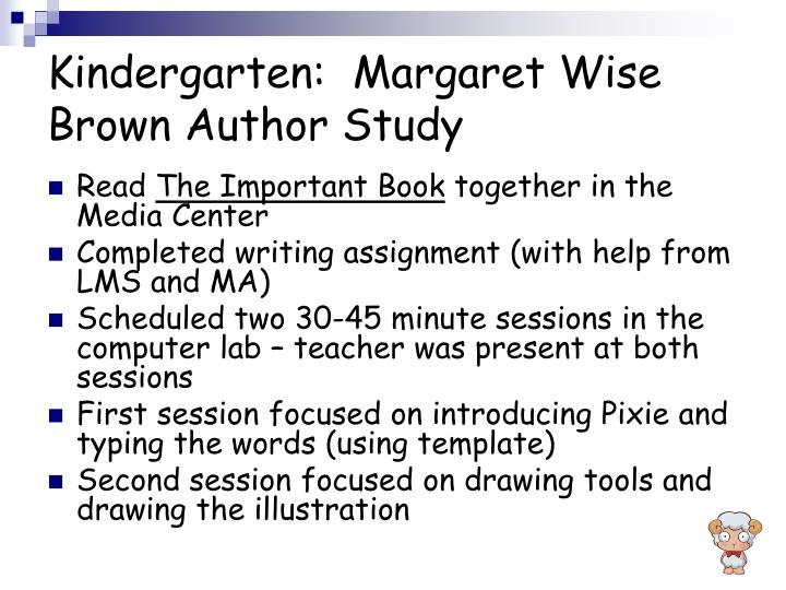 Kindergarten:  Margaret Wise Brown Author Study
