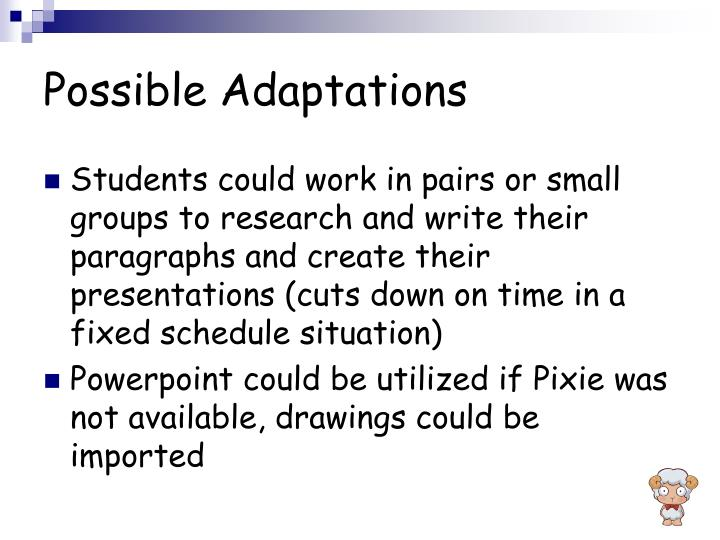 Possible Adaptations
