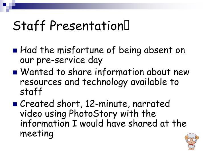 Staff Presentation