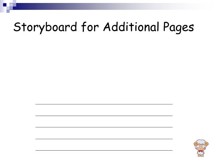 Storyboard for Additional Pages