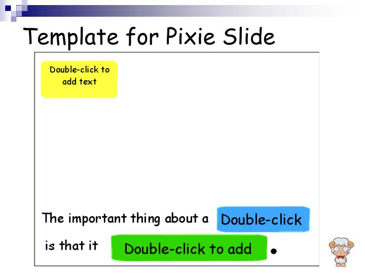 Template for Pixie Slide