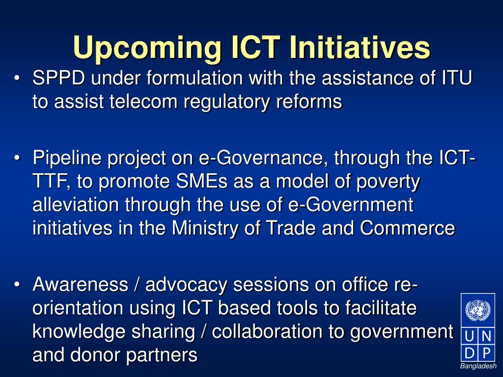 Upcoming ICT Initiatives