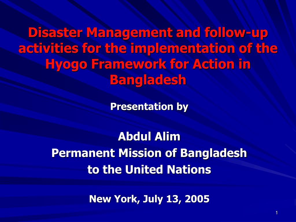 Disaster Management and follow-up activities for the implementation of the Hyogo Framework for Action in Bangladesh