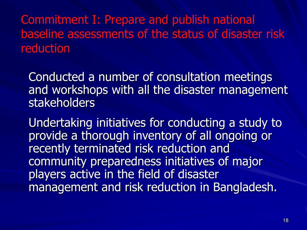 Commitment I: Prepare and publish national baseline assessments of the status of disaster risk reduction