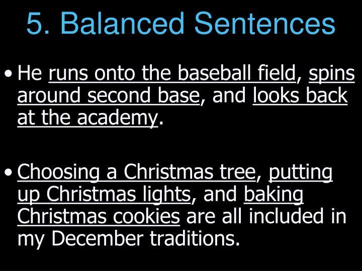 5. Balanced Sentences