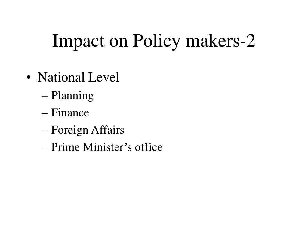 Impact on Policy makers-2