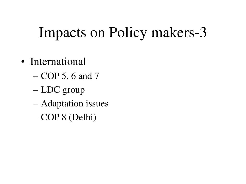 Impacts on Policy makers-3