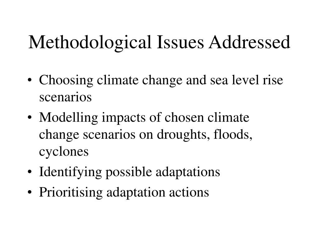 Methodological Issues Addressed