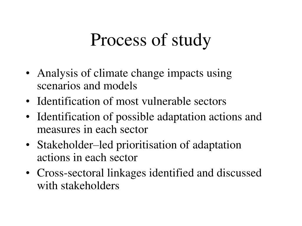 Process of study