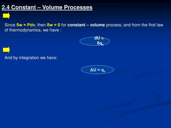 2.4 Constant – Volume Processes