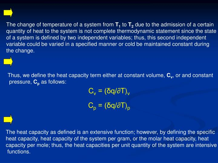 The change of temperature of a system from