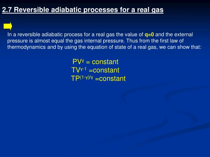 2.7 Reversible adiabatic processes for a real gas