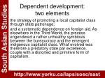dependent development two elements