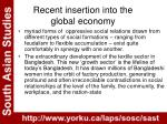 recent insertion into the global economy