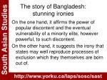 the story of bangladesh stunning ironies