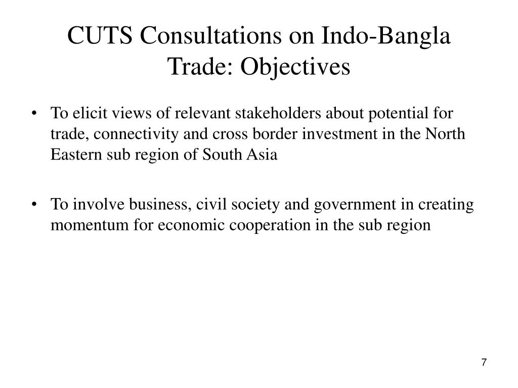 CUTS Consultations on Indo-Bangla Trade: Objectives